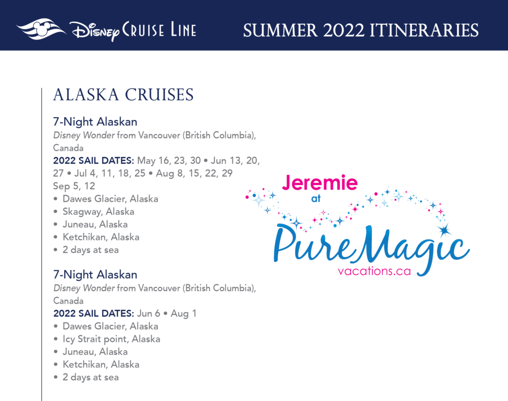 A list of all the Disney Cruise Line Alaska itineraries for summer 2022