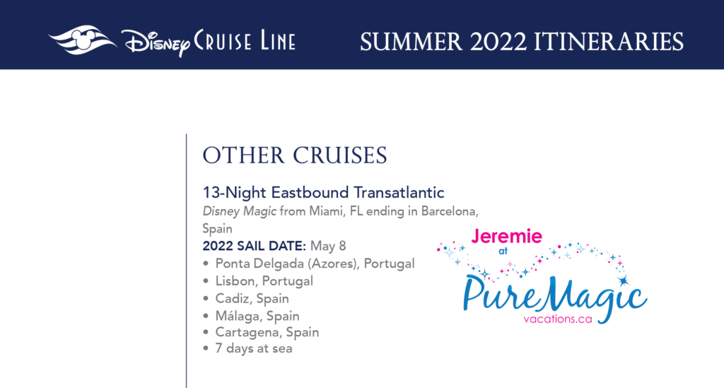 A list of all the Disney Cruise Line Transatlantic itinerary for summer 2022